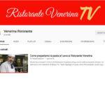 Il canale YouTube del Ristorante Venerina